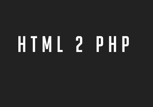 HTML2PHP ActualizadoActualización de HTML2PHP